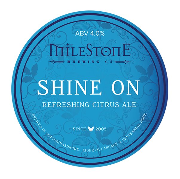 Shine On Craft Beer Milestone Brewery
